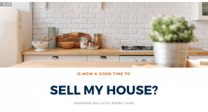 Is now a good time to Sell My House?