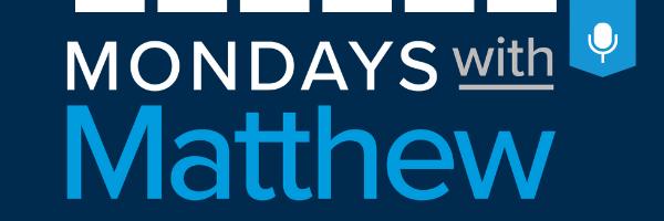 Mondays With Matthew, Matthew Gardner, Windermere, Whidbey Island, Washington