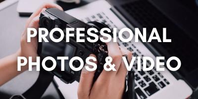 Professional Photos & Video
