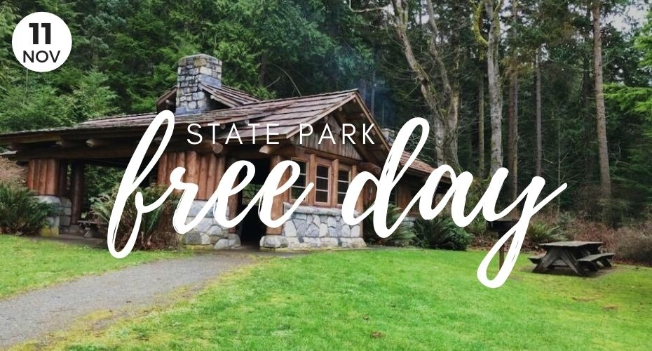 FREE state Parks, November 11, Washington state parks, explore whidbey, pnw, adventure, things to do on whidbey