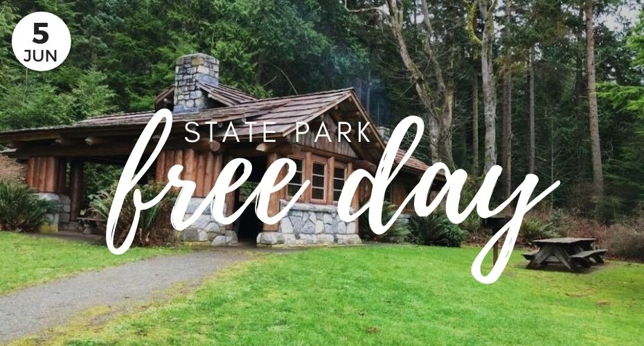 june 5, Washington state parks, event, FREE state Parks