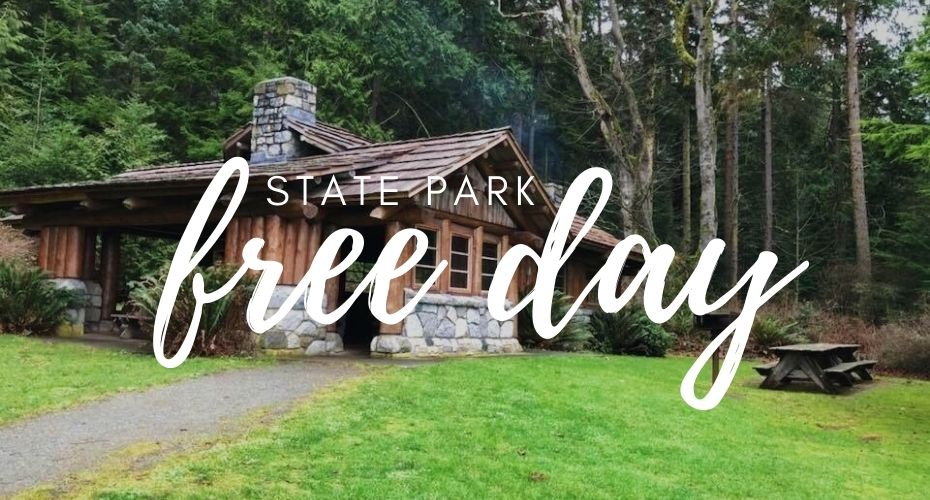 FREE state Parks days, Washington state parks